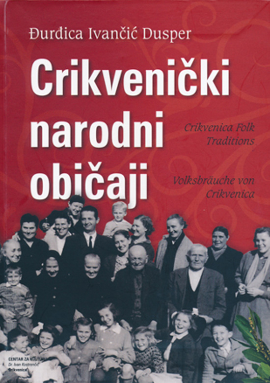 Crikvenica Folk Traditions